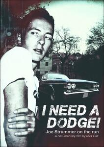 Joe Strummer. I Need A Dodge di Nick Hall - DVD