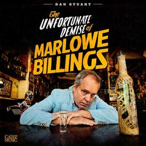The Unfortunate Demise of Marlowe - CD Audio di Dan Stuart
