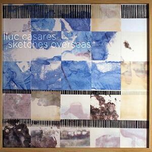Sketches Overseas - CD Audio di Lluc Casares