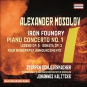 Concerto per pianoforte n.1 op.14 - Iron Foundry op.19 - CD Audio di Alexander Vasil'yevich Mosolov