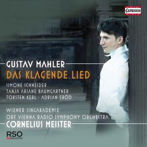 Das Klagende Lied - CD Audio di Gustav Mahler,Radio Symphony Orchestra Vienna,Cornelius Meister,Soloists of the Tölzer Knabenchor