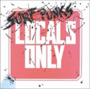 Locals Only - CD Audio di Surf Punks