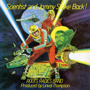 Scientist and Jammy Strike Back! - Vinile LP di Roots Radics