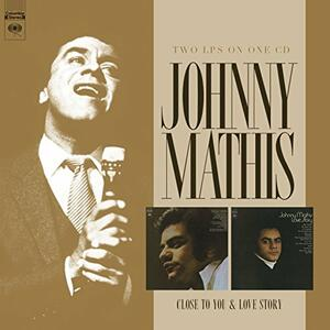 Close to You - Love Story - CD Audio di Johnny Mathis