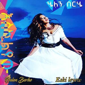 Eski Leyew - CD Audio di Helen Berhe