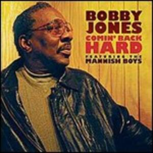 Comin' Back Hard - CD Audio di Bobby Jones