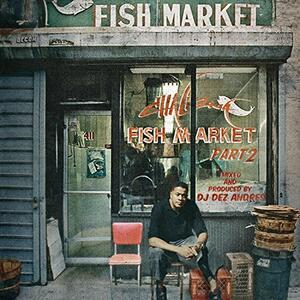 Fish Market part 2 - CD Audio di Chali 2na