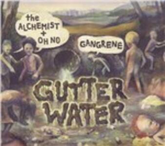 Gutter Water - CD Audio di Gangrene