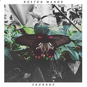 Saudade - CD Audio di Boston Manor