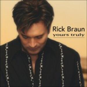 Yours Truly - CD Audio di Rick Braun