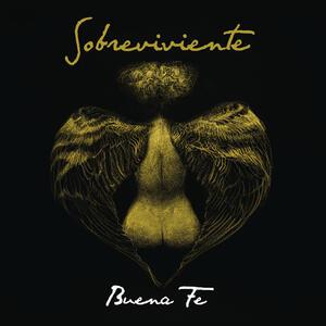 Sobreviviente - CD Audio di Buena Fe