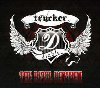 Devil Rhythm - CD Audio di Trucker Diablo