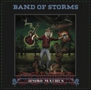 Band of Storms - Vinile LP di Jimbo Mathus