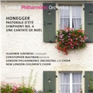 Pastorale d'été - Sinfonia n.4 - Una cantata di Natale - CD Audio di Arthur Honegger,London Philharmonic Orchestra,Vladimir Jurowski,Christopher Maltman