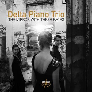 Mirror with Three Faces - CD Audio di Delta Piano Trio