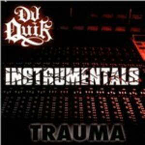 Trauma Instrumentals - CD Audio di DJ Quik