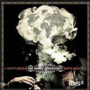 One World Sovereignty - CD Audio di Nappy Roots