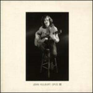 Opus III - CD Audio di John Hulburt