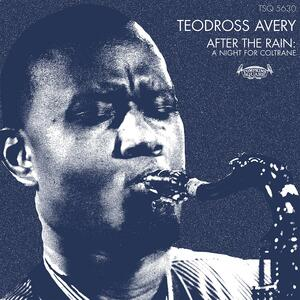CD After the Rain. A Night for Coltrane Teodross Avery