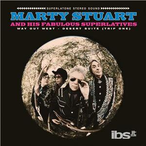 Way Out West - Desert Suite - Vinile LP di Marty Stuart