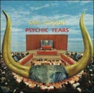 Psychic Tears - Vinile LP di Sam Kogon