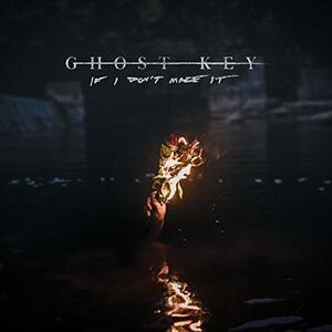 If I Don't Make it - Vinile LP di Ghost Key