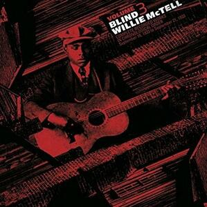 Complete Recorded Works 3 - Vinile LP di Blind Willie McTell