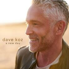 A New Day - CD Audio di Dave Koz