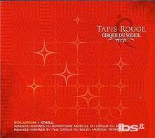 Tapis Rouge - CD Audio di Cirque du Soleil