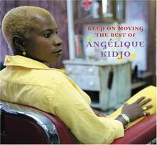 Keep on Moving. Best of Angelique Kidjo - CD Audio di Angelique Kidjo