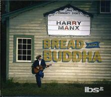Bread and Buddha - CD Audio di Harry Manx