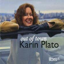 Out of Town - CD Audio di Karin Plato