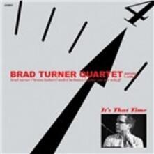 It's That Time - CD Audio di Brad Turner