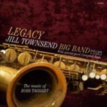 Legacy the Music of Ross Taggart - CD Audio di Jill Towsend