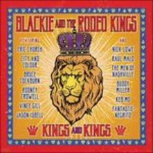 Kings & Kings - CD Audio di Blackie & the Rodeo Kings