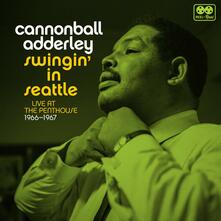 Swingin in Seattle - CD Audio di Julian Cannonball Adderley
