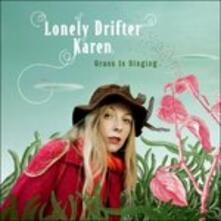 Grass Is Singing - CD Audio di Lonely Drifter Karen