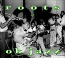 Roots of Ok Jazz - CD Audio