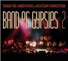 Band of Gypsies vol.2 - CD Audio di Taraf de Haidouks