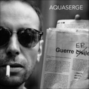 Guerre Ep - Vinile LP di Aquaserge