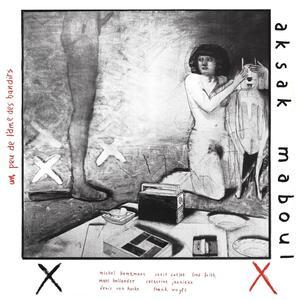 Un peu l'ame des bandits - Vinile LP di Aksak Maboul
