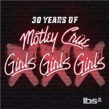 XXX. 30 Years of Girls, Girls, Girls - CD Audio di Mötley Crüe
