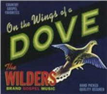 On The Wings Of A Dove - CD Audio di Wilders