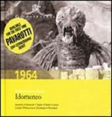 Idomeneo - CD Audio di Wolfgang Amadeus Mozart,Luciano Pavarotti,London Philharmonic Orchestra,Sir John Pritchard