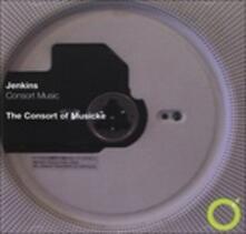 Consort Music - CD Audio di John Jenkins,Consort of Musicke