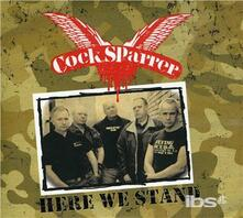 Here We Stand - CD Audio di Cock Sparrer