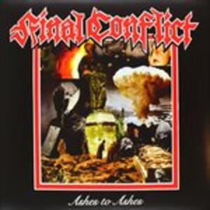 Ashes to Ashes - Vinile LP di Final Conflict