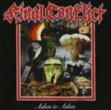 Ashes to Ashes (Reissue) - CD Audio di Final Conflict