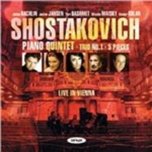 Live in Vienna. Quintetto con pianoforte op.57 - Trio n.1 - 5 Pezzi - CD Audio di Dmitri Shostakovich,Yuri Bashmet,Mischa Maisky,Janine Jansen,Julian Rachlin,Itamar Golan