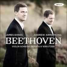 Sonate per Violino - CD Audio di Ludwig van Beethoven,James Ehnes